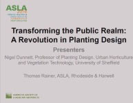 Transforming the Public Realm: A Revolution in Planting Design - 1.5 PDH (LA CES/HSW)