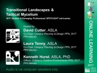 SPOTLIGHT mini-series: Transitional Landscapes & Tactical Mycelium - 1.0 PDH (LA CES/HSW)