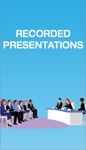Recorded Presentations