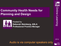 Community Health Needs for Planning and Design - 1.0 PDH (LA CES/HSW)