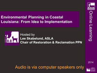 Environmental Planning in Coastal Louisiana: From Idea to Implementation - 1.5 PDH (LA CES/HSW)