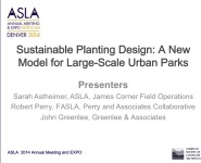 Sustainable Planting Design: A New Model for Large-Scale Urban Parks - 1.5 PDH (LA CES/HSW)