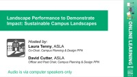 Landscape Performance to Demonstrate Impact: Sustainable Campus Landscapes - 1.0 PDH (LA CES/HSW)