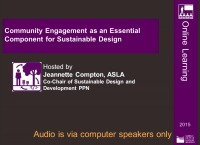 Community Engagement as an Essential Component for Sustainable Design - 1.0 PDH (LA CES/HSW)