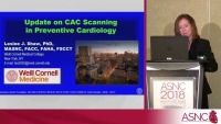 What is New in CAC Scoring in 2018: Implications for Nuclear Cardiologists (Joint Session with SCCT)