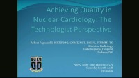 The Importance of Quality in Nuclear Cardiology: What is the Technologist Role - Part 1