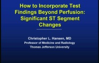 How to Incorporate Test Findings Beyond Perfusion