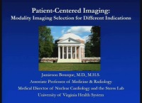 Patient Centered Imaging: Modality Imaging Selection for Different Indications