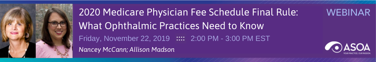 2020 Medicare Physician Fee Schedule Final Rule: What Ophthalmic Practices Need to Know