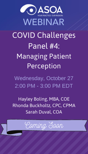 COVID Challenges Panel #4: Managing Patient Perception