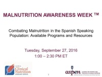 Combating Malnutrition in the Spanish Speaking Population: Available Programs and Resources