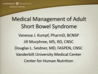 Medical Management of Adult Short Bowel Syndrome (SBS)
