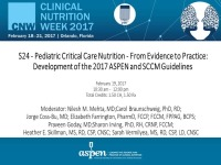 Pediatric Critical Care Nutrition - From Evidence to Practice: Development of the 2017 ASPEN and SCCM Guidelines