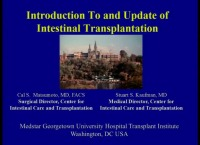 Introduction To and Update Of Intestinal Transplantation