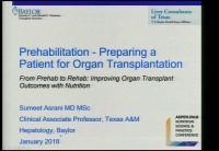 From Prehab to Rehab: Improving Organ Transplant Outcomes with Nutrition