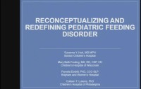 Reconceptualizing and Redefining Pediatric Feeding Disorder