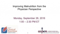 Improving Malnutrition from the Physician Perspective