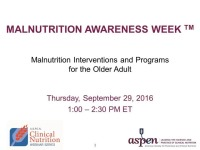 Malnutrition Interventions and Programs for the Older Adult