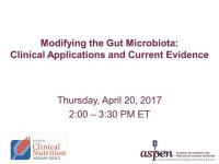 Modifying the Gut Microbiota: Clinical Applications and Current Evidence