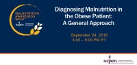 Diagnosing Malnutrition in the Obese Patient: A General Approach