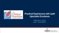 Practical Experiences with Lipid Injectable Emulsions