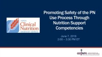 Promoting Safety of the PN Use Process Through Nutrition Support Competencies