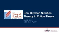Goal Directed Nutrition Therapy in Critical Illness