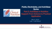 Acid-Base in Nutrition Support: From Science to Practical Application
