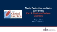 Fluids, Electrolytes, and Acid-Base Series: Fluids and Sodium Disorders