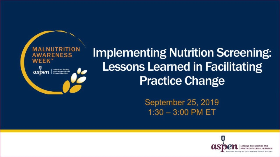 Implementing Nutrition Screening: Lessons Learning in Facilitating Practice Change