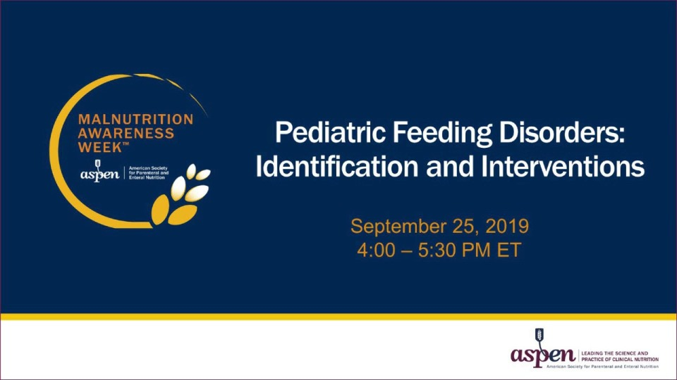 Pediatric Feeding Disorders: Identification and Interventions