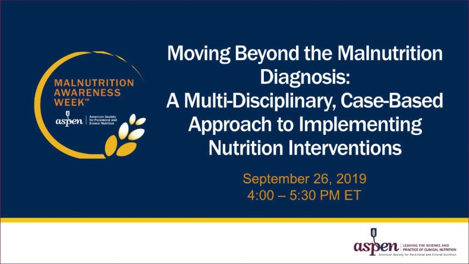 Moving Beyond the Malnutrition Diagnosis: A Multi-Disciplinary, Case-Based Approach to Implementing