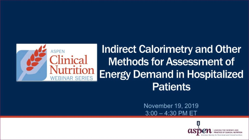 Indirect Calorimetry and Other Methods for Assessment of Energy Demand in Hospitalized Patients