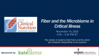Fiber and the Microbiome in Critical Illness