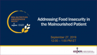 Addressing Food Insecurity in the Malnourished Patient