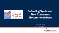 Refeeding Syndrome: New Consensus Recommendations