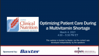 Optimizing Patient Care During a Multivitamin Shortage