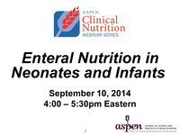 Enteral Nutrition in Neonates/Infants