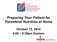 Preparing Your Patient for Parenteral Nutrition at Home