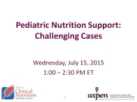 Pediatric Nutrition Support: Challenging Cases