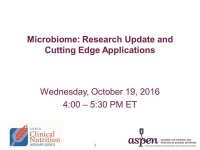 Microbiome: Research Update and Cutting Edge Applications