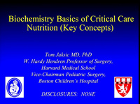 Nutrition for the Practicing Pediatric Clinician Part 1: Pediatric Critical Care Nutrition