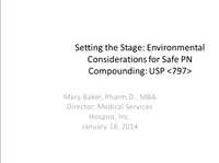 Post Graduate Course #3: Introduction to Compounding Parenteral Nutrition Solutions