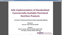 "PN Safety Series Part 5: Safe Implementation of Standardized Commercially-Available Parenteral Nutrition Products<br /><span style=""color:red;font-weight:bold;"">Supplemental Material - CE CREDIT NOT AVAILABLE FOR SUPPLEMENTAL MATERIALS</span>"