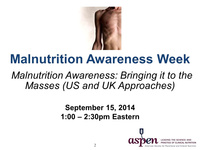 Malnutrition Awareness: Bringing it to the Masses (US and UK Approaches)