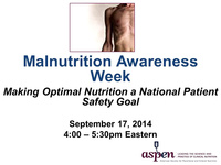 Malnutrition Awareness: Making Optimal Nutrition a National Standard