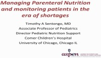 Nutrition for the Practicing Pediatric Clinician Part 1: Practical Solutions to Tackling Difficult Pediatric Nutrition Support Issues