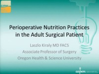 Changing the Paradigm of Perioperative Nutrition