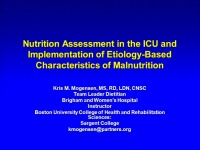 Nutrition Management of Critically Ill Adults: Assessment, Interventions, and Outcomes