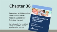 Evaluation and Monitoring of Pediatric Patients Receiving Specialized Nutrition Support (Video)
